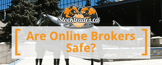 Are Online Brokers Safe