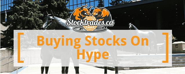 Buying Stocks On Hype