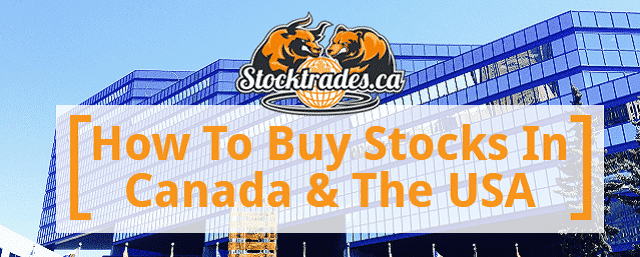 f44725b12c26f How To Buy Canadian Stocks - A 2019 Walkthrough - Stocktrades