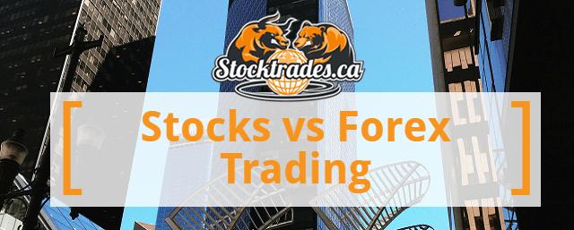 Stock vs Forex Trading