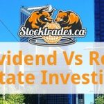Dividend Vs Real Estate Investing