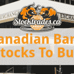 Canadian Bank Stocks To Buy