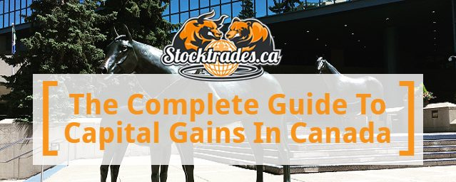 Capital Gains Tax - The Complete Guide
