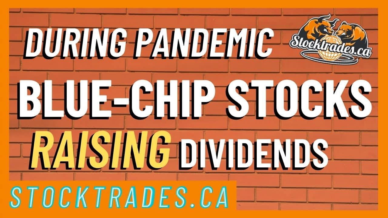Canadian Companies Raising Dividends